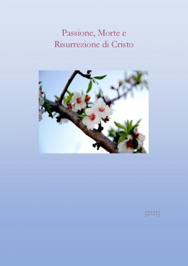 Passione, Morte e Risurrezione di Cristo
